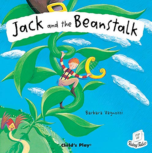 9781904550204: Jack And the Beanstalk (Flip Up Fairy Tales)