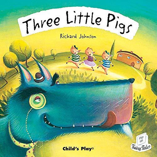 9781904550211: Three Little Pigs (Flip-Up Fairy Tales)