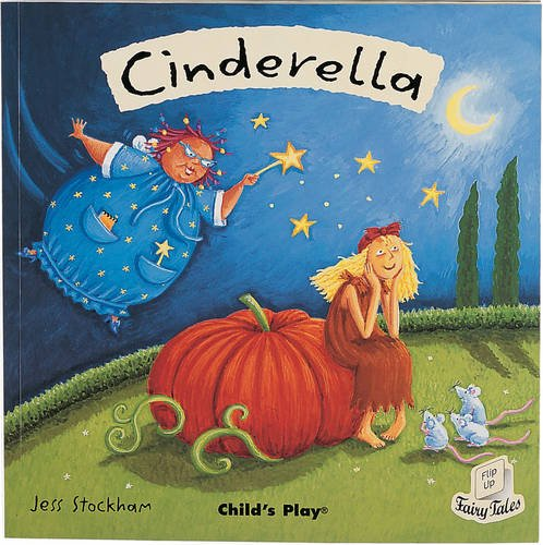 9781904550464: Cinderella (Flip Up Fairy Tales)