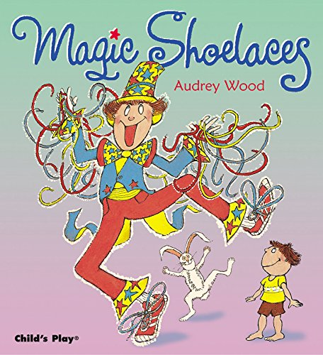 9781904550518: Magic Shoelaces (Child's Play Library)