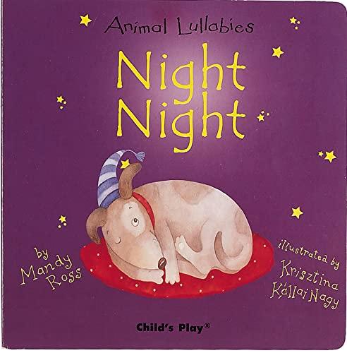 Night, Night (Animal Lullabies) [Board book] [Mar