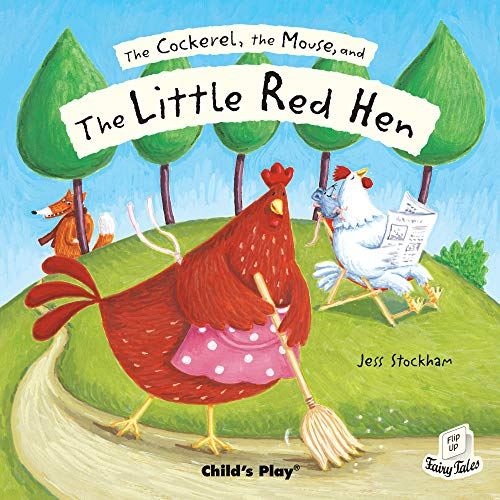 9781904550754: The Cockerel, the Mouse and the Little Red Hen (Flip Up Fairy Tales)