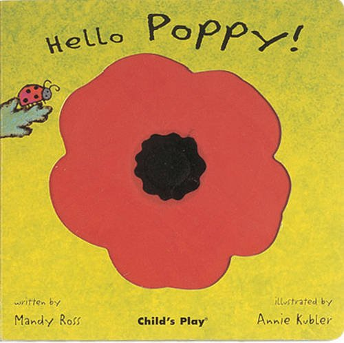 Hello Poppy! (Little Petals) [Board book] [Mar