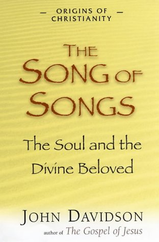 9781904555100: The Song of Songs: The Soul and the Divine Beloved (Origins of Christianity)