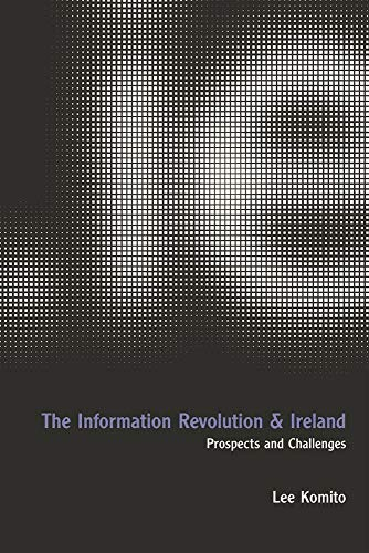 9781904558071: The Information Revolution and Ireland: Prospects and Challenges