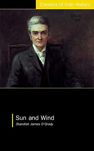 9781904558118: Sun and Wind (Classics of Irish History)