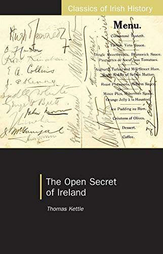 9781904558767: The Open Secret of Ireland (Classics of Irish History)