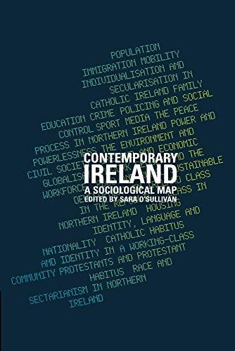 9781904558873: Contemporary Ireland: A Sociological Map