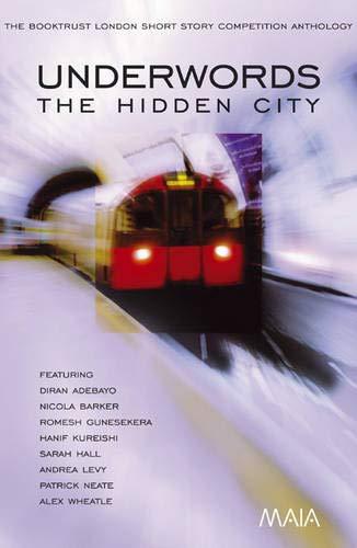 9781904559146: Underwords: The Hidden City