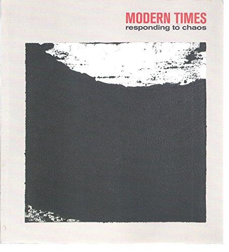 9781904561361: Modern Times: Responding to Chaos