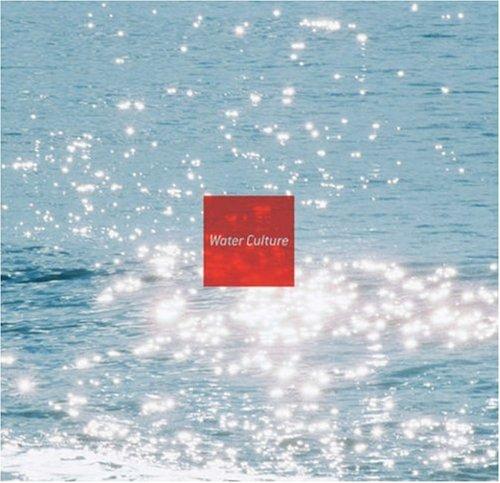 Water Culture: Francesca Sorrenti; Andreas