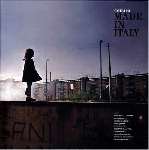Made In Italy: CGIL 100: Ghezzi, Enrico; Jones,