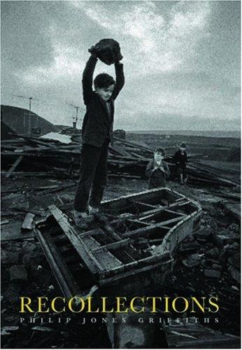 Recollections (Hardback): Philip Jones Griffiths