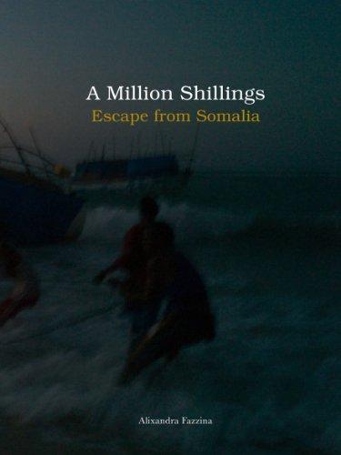 9781904563846: A Million Shillings - Escape from Somalia