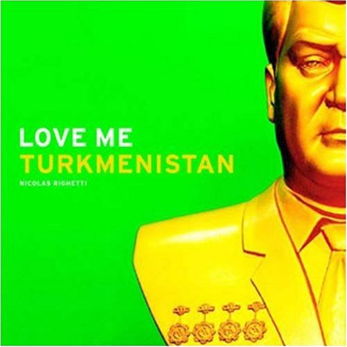 9781904563914: Love Me: Turkmenistan