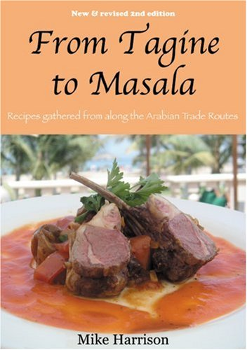 9781904566762: From Tagine to Masala