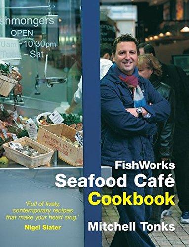 9781904573036: Fishworks Seafood Cafe Cookbook