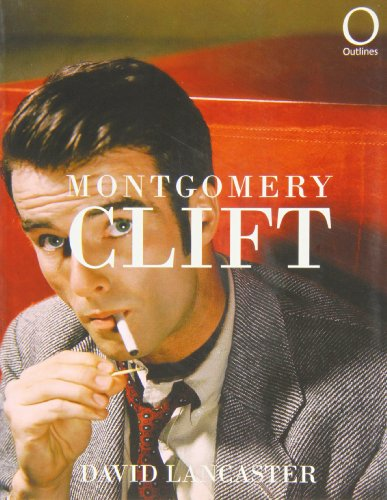 9781904573081: Montgomery Clift (Outlines)