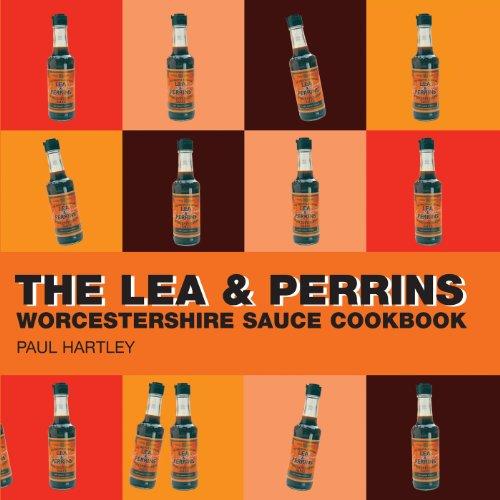 The Lea & Perrins Worcestershire Sauce Cookbook (Storecupboard series): Paul Hartley