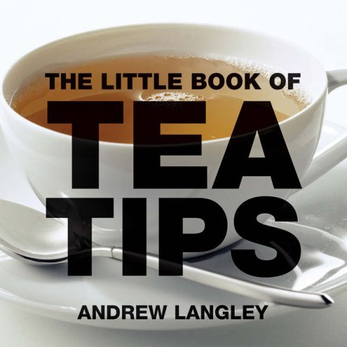 9781904573326: The Little Book of Tea Tips (Little Books of Tips)