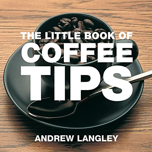 9781904573333: The Little Book of Coffee Tips