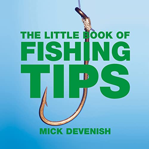 9781904573661: The Little Book of Fishing Tips (Little Tips Books)