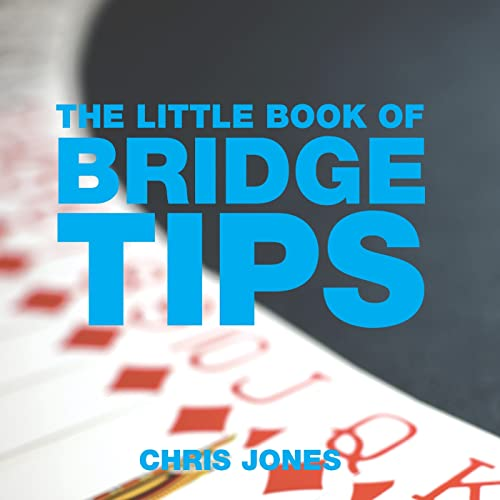 The Little Book of Bridge Tips (Little Tips Books): French, Peter; Jones, Chris