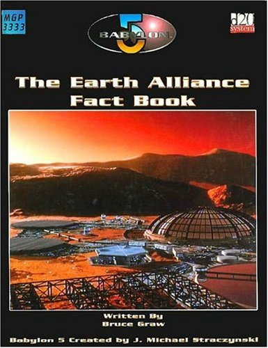 9781904577188: The Earth Alliance Fact Book (Babylon 5 Roleplaying Game)