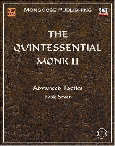 The Quintessential Monk II; Advanced Tactics, Book Seven: Younts, Patrick
