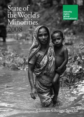 9781904584728: The State of the World's Minorities 2008: Events of 2007