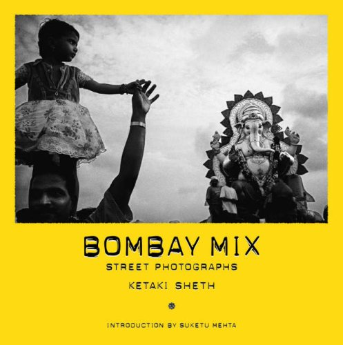 9781904587477: Bombay Mix: Street Photographs