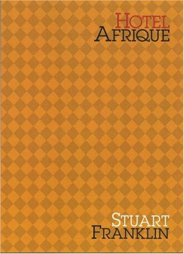9781904587521: Hotel Afrique
