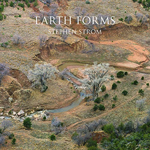 Earth Forms: Stephen Strom, Gregory