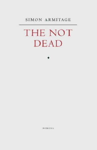 The Not Dead-SIGNED & LOCATED FIRST PRINTING: Armitage, Simon
