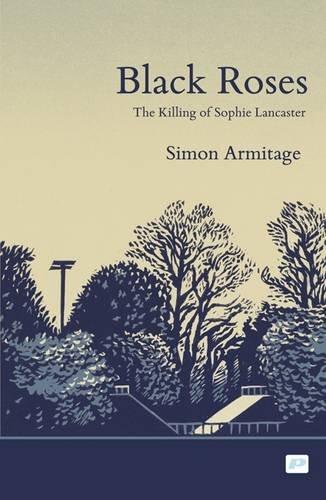 9781904590293: Black Roses: the Killing of Sophie Lancaster