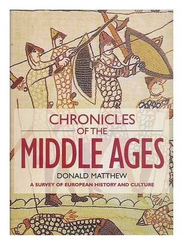 9781904594079: Chronicles of the Middle Ages: A Survey of European History and Culture