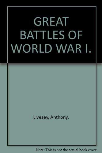 9781904594093: GREAT BATTLES OF WORLD WAR I.