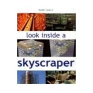 9781904594550: Look Inside A Skyscraper