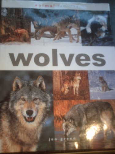 9781904594604: Animal Families WOLVES