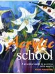 9781904594840: Acrylic School