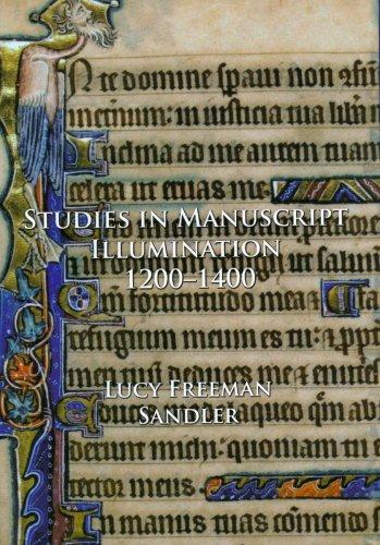 Studies in Manuscript Illumination,1200-1400: Lucy Freeman Sandler