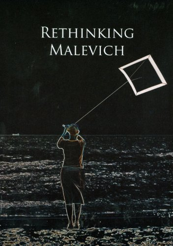 Rethinking Malevich: Proceedings of a Conference in Celebration of the 125th Anniversary of Kazimir...