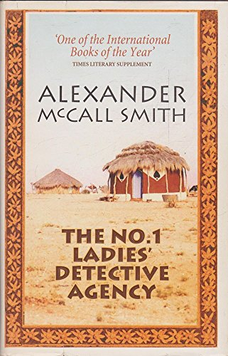 The No 1 Ladies' Detective Agency: Alexander McCall Smith