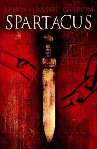 9781904598565: Spartacus (Polyg9on Lewis Grassic Gibbon)