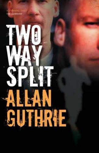 Two-Way Split: Allan Guthrie