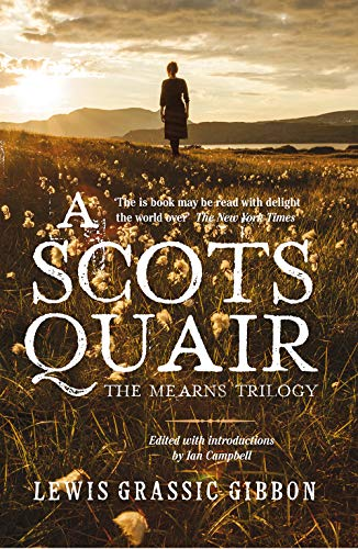 9781904598824: A Scots Quair: The Mearns Trilogy