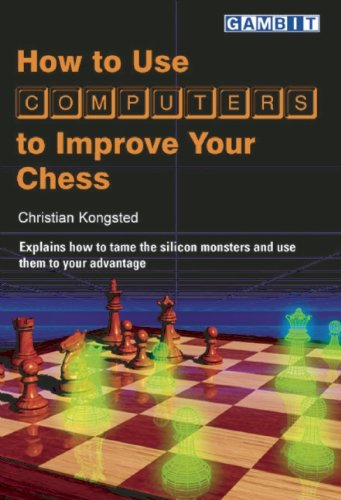 9781904600022: How to Use Computers to Improve Your Chess
