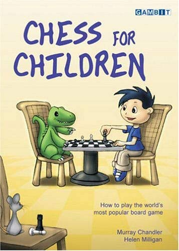 9781904600060: Chess for Children: How to Play the World's Most Popular Board Game