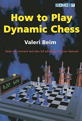 9781904600152: How to Play Dynamic Chess