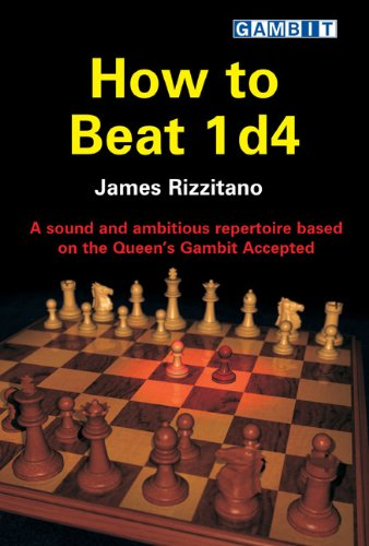 9781904600336: How to Beat 1 D4: A Sound and Ambitious Repertoire Based on the Queen's Gambit Accepted